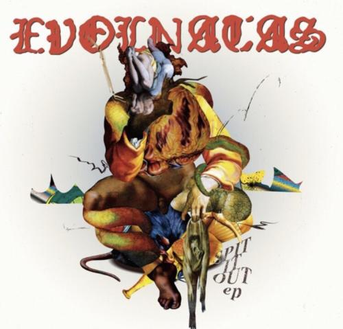 "EVOLNATAS<br>""Spit It Out e.p"""