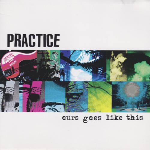 """PRACTICE<br>""""Ours Goes Like This""""<br>"""