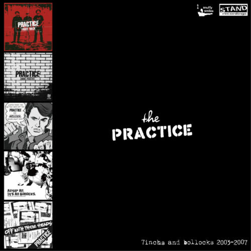 "PRACTICE<br>""7inchs and bollocks 2003-2007"""